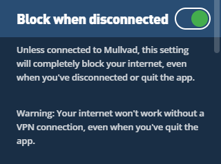 The Block when disconnected setting in the Mullvad VPN app.